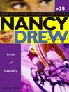 Trails of Treachery (eBook): Nancy Drew (All New) Girl Detective Series, Book 25